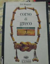 CORSO DI GRECO. ESERCIZI 2 - EDI MINGUZZI - D' ANNA