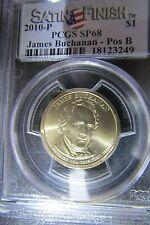 2010-D James Buchanan PCGS SP 68 (Satin Finish) Pos.B