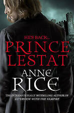 Prince Lestat: The Vampire Chronicles 11 by Anne Rice (Paperback, 2015)