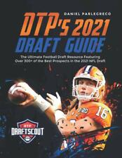 Dtp's 2021 Nfl Draft Guide by Daniel Parlegreco (Paperback – January 30, 2021)