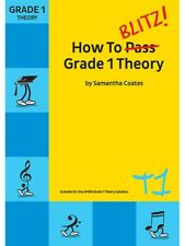 HOW TO BLITZ! GRADE 1 THEORY NEW EDITION - SAMANTHA COATES