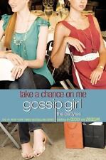 Gossip Girl, The Carlyles #3: Take a Cha