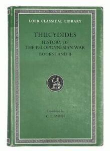 Thucydides: Peloponnesian War - Books 1-2 LOEB CLASSICAL LIBRARY