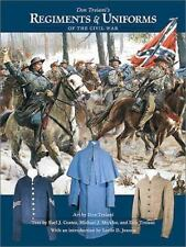 Don Troiani's Regiments & Uniforms of the Civil War-ExLibrary