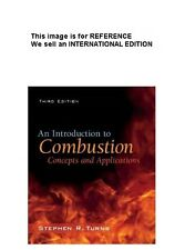 An Introduction to Combustion: Concepts and Applications Int' Ed PaperBack (3ED)