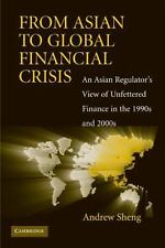 From Asian To Global Financial Crisis: An Asian Regulator's View Of Unfettere...