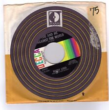 LORD, Bobby  (You And Me  Against The World)  Decca 32657