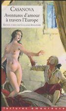 CASANOVA Aventures d'amour à travers le monde Ed Appollinaire LA MUSARDINE livre