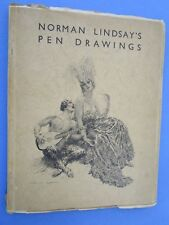 Norman Lindsays Pen Drawings Book. 1932 Soft Cover