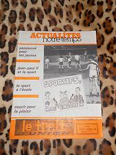 ACTUALITES NOTRE TEMPS - Le Trait d'Union - Doyenné de Sartilly - 1986