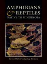 Amphibians and Reptiles Native to Minnesota by Oldfield, Barney