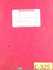 """Clausing Colchester 13"""", Serial 58650 to 63742 Lathe Operations & Parts Manual"""
