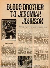 Dubois, Wyoming Timberjack Joe - Blood Brother To Jeremiah Johnson Mountain Man