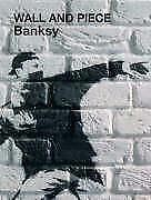 Wall and Piece von Banksy (2005, Gebundene Ausgabe)