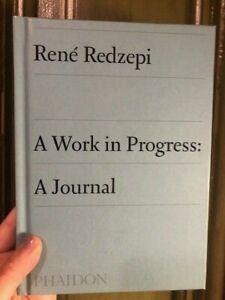 A Work in Progress: A Journal by René Redzepi (2019, Hardcover) - NEW