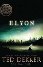 The Lost Bks.: Elyon 6 by Kaci Hill and Ted Dekker (2010, Paperback)