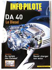 INFO-PILOTE n°553 du 04/2002; DA 40 le diesel/ Au temps des Constel'/ Charger
