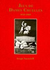 Jeux de Dames Cruelles 1850-1960 (Photobook), Nazarieff, Serge