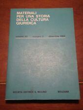 Materiali per una storia della cultura giuridica editrice Il Mulino 1982