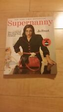 Supernanny by Jo Frost. Parenting guide book, like new, very good condition.