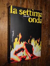 La settima onda S. Duffy Marsilio 2003  L13