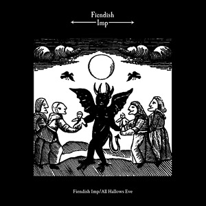 Fiendish Imp - Fiendish Imp/All Hallows Eve+Poster, Oxblood LP (Dungeon Synth)