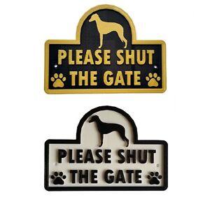 Whippet - Please Shut The Gate - 3D Dog Plaque - House Garden Door Wall Sign
