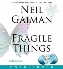Fragile Things : Short Fictions and Wonders by Neil Gaiman (2006, CD,