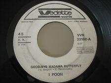 """POOH """"Good-bye madama butterfly - Un minuto prima dell'alba"""" - RARO 45 PROMO"""
