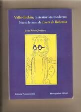 Espagne, Poésie: Valle-Inclan: caricaturista moderno. Luces de Bohemia, 2006