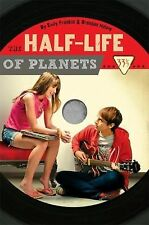 The Half-life of Planets by Franklin, Emily; Halpin, Brendan