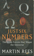 JUST SIX NUMBERS by MARTIN REES  (WEIDENFELD & NICOLSON, 2000)  PAPERBACK  GOOD