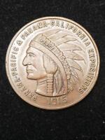 1915 Souvenir Penny Panama Pacific Exposition 44 MM Token Medal