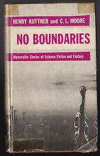 Henry Kuttner & C L Moore - No Boundaries - 1st/1st 1955 in Original DW - RARE