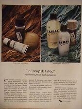 PUBLICITÉ 1972 LE COUP DE TABAC OU COMMENT PASSER DU CHAUD AU FRAIS- ADVERTISING