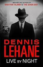 Live by Night by Dennis Lehane (Paperback)