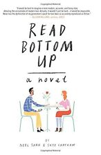 Read Bottom Up: A Novel by Neel Shah and Skye Chatham (Paperback)