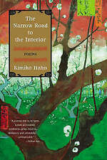 The Narrow Road to the Interior: Poems, Good Condition Book, Hahn, Kimiko, ISBN