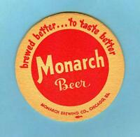 3-1/2 INCH MONARCH BEER COASTER *Chicago, ILL* brewed better ... to taste better