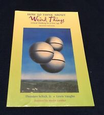 HOW TO THINK ABOUT WEIRD THINGS - CRITICAL THINKING FOR A NEW AGE - PB - 2ND ED.
