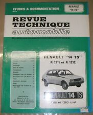 Revue technique automobile N° 394 Renault 14 TS R 1211 R 1212 1218 1360 cm3