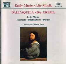 CD album: Dall'Aquila. Da Crema: Christopher Wilson, lute. naxos. K