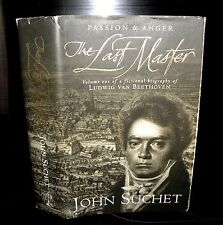 Passion & Anger - The last Master - John Suchet - Signed by Author - HB - 1996