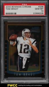 2000 Bowman Chrome Tom Brady ROOKIE RC #236 PSA 10 GEM MINT