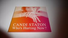 CANDI STATON WHO'S HURTING NOW CD UNPLAYED