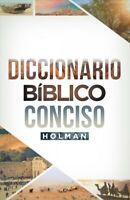 Diccionario Bíblico Conciso Holman / Concise Holman Bible Dictionary, Hardcov...