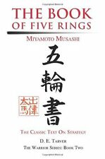 The Book of Five Rings: Miyamoto Musashi: Dwayne Tarver