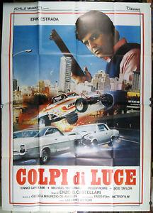 manifesto 4F film COLPI DI LUCE Erik Estrada Enzo G. Castellari 1985 auto