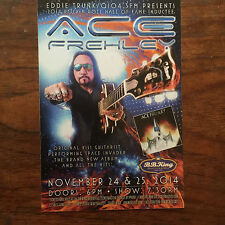Ace Frehley of Kiss  ad/flyer  nyc BB.Kings concert Nov  24 + 25 2014