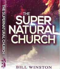 The Supernatural Church - Volume 1 - 2014 - Bill Winston - 4 CD Teaching